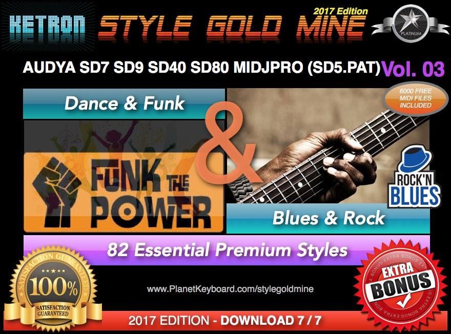 StyleGoldMine Dance Funk and Blues Rock Vol 03 Ketron AUDYA SD7 SD9 SD40  SD60 SD80 SD90 MIDJPRO
