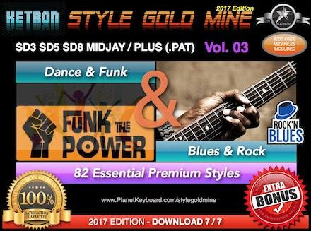StyleGoldMine Dance Funk og Blues Rock Vol. 03 Ketron SD3 SD5 SD8 MIDJAY MIDJAY PLUS