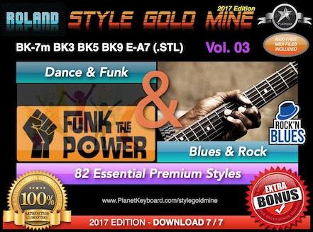 StyleGoldMine Dance Funk and Blues Rock Vol 03 Roland BK Series BK-7m BK7 BK-5 BK-3 BK-9 E-A7