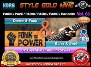 StyleGoldMine Dance Funk and Blues Rock Vol 03 Korg PA800 PA2X PA500 PA588 PA300 Havian30
