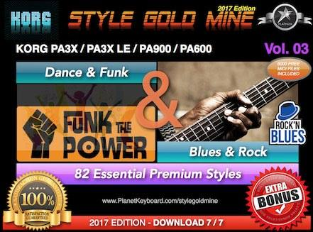 StyleGoldMine Dance Funk And Blues Rock Vol 03 Korg PA3X PA3X LE PA900 PA600