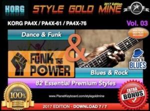 StyleGoldMine Dance Funk and Blues Rock Vol 03 Korg PA4X PA4X-61 PA4X-76