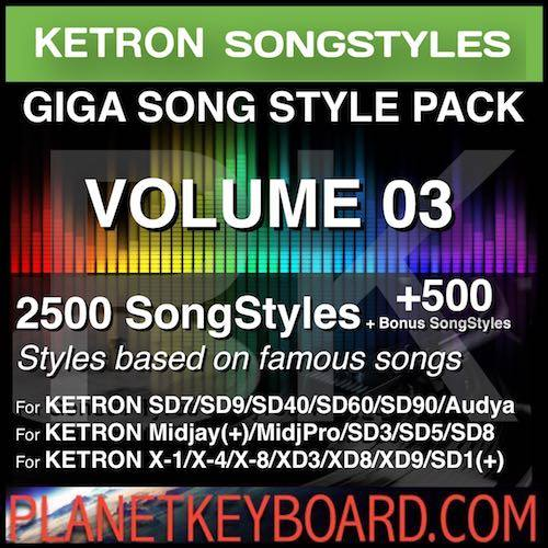 GIGA SONG STYLE PACK Vol 03 for KETRON Keyboards – 2500 SongStyles + 500 Bonus Song Styles