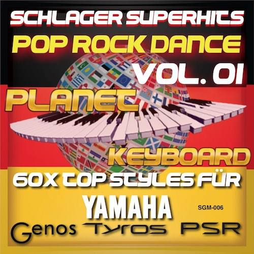 StyleGoldMine 006 – PRO Styles – Schlager SuperHits Pop Rock Dance 1 For YAMAHA