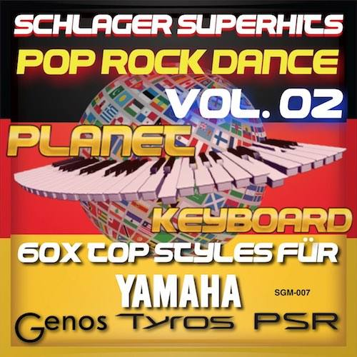 StyleGoldMine 007 – PRO Styles – Schlager SuperHits Pop Rock Dance 2 For YAMAHA