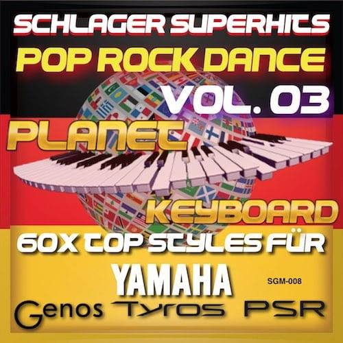 StyleGoldMine 008 - PRO Styles - Schlager SuperHits Pop Rock Dance 3 For YAMAHA
