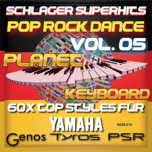StyleGoldMine 010 – PRO Styles – Schlager SuperHits Pop Rock Dance 5 For YAMAHA